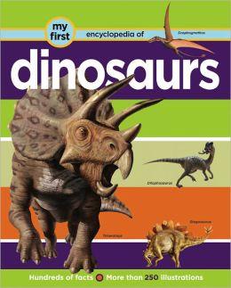 My First Encyclopedia: Dinosaurs