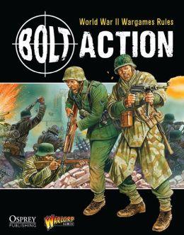 Bolt Action: World War II Wargames Rules: World War II Wargaming Rules Warlord Games