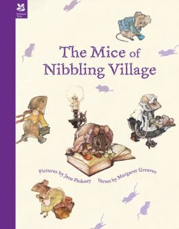 The Mice of Nibbling Village Margaret Greaves and Jane Pinkney
