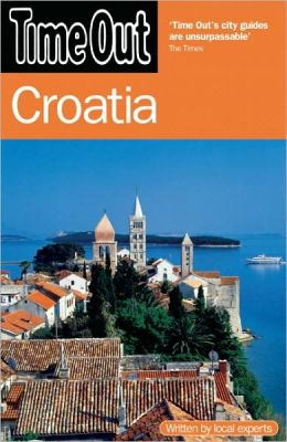 Time Out Croatia (Time Out Guides) Time Out