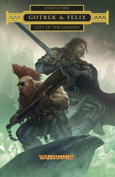 The first 20 hours free ebook download Gotrek & Felix: City of the Damned