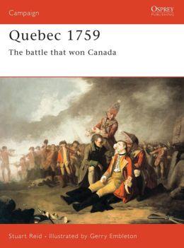 Quebec 1759: The Battle That Won Canada (Campaign) Stuart Reid and Gerry Embleton