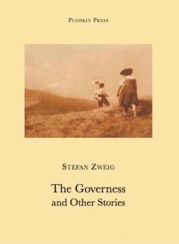 The Governess and other stories Stefan Zweig and Anthea Bell