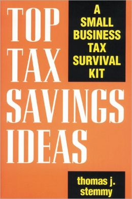Top Tax Savings Ideas Thomas J. Stemmy