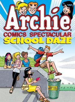Archie Comics Spectacular: School Daze Archie Superstars