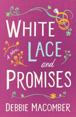 White Lace and Promises by Debbie Macomber   NOOK Book ...