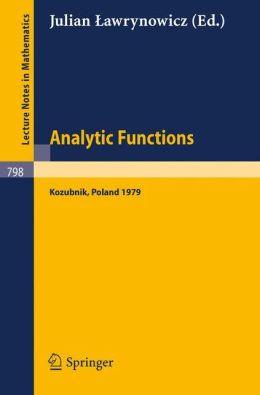 Analytic functions, Kozubnik 1979. Proceedings conference Kozubnik, Poland, 1979 Lawrynowicz J.